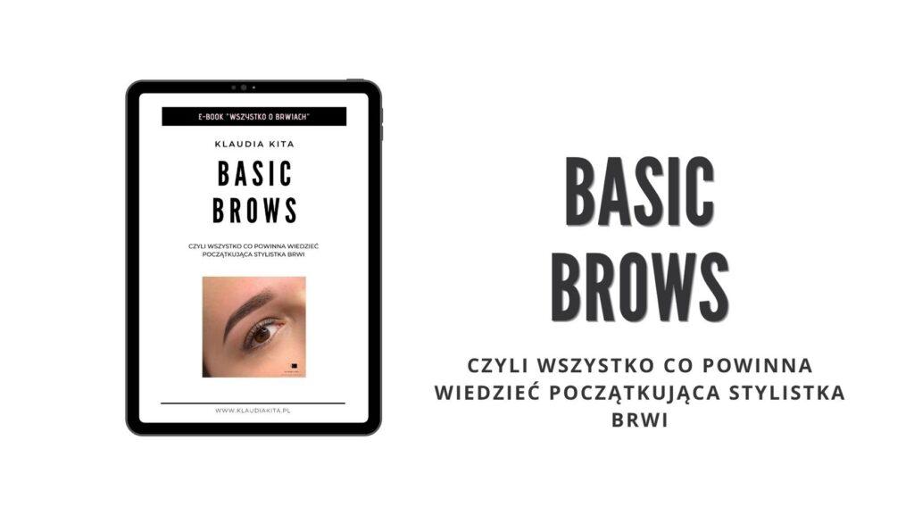 BASIC-BROWS-Wszystko-co-powinna-wiedziec-poczatkujaca-stylistka-brwi-Klaudia-Kita-Academy-szkolenie-online