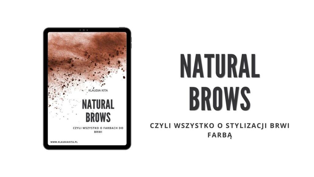 NATURAL-BROWS-Stylizacja-brwi-farba-Klaudia-Kita-Academy-szkolenie-online